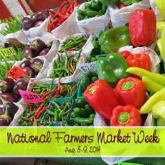 Celebrate National Farmers Market Week