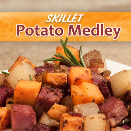 Skillet Potato Medley