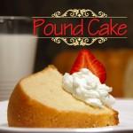 Pound of Butter Pound Cake