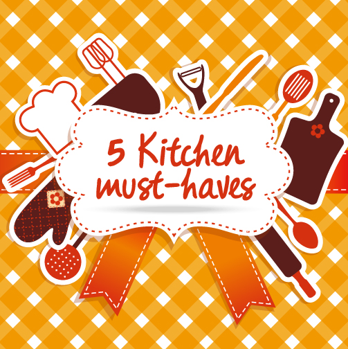 5_Kitchen_must-haves_
