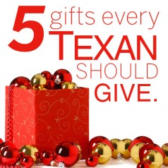 Five positively useful Texan gift ideas