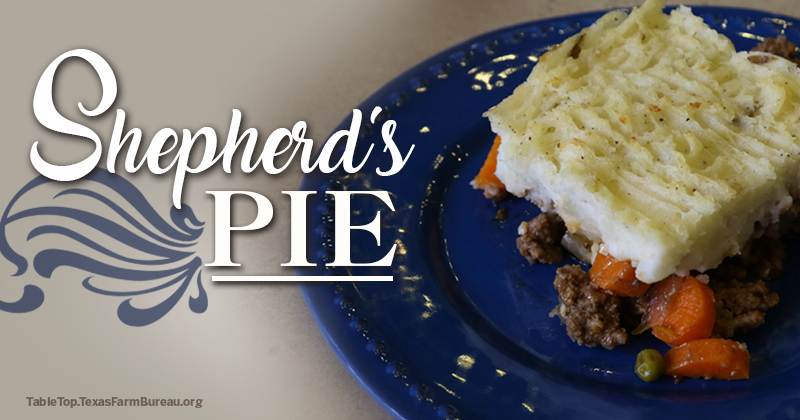 Shepherd's Pie recipe on Texas Table Top