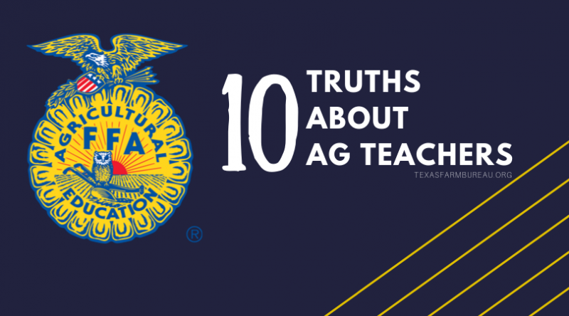 It's National Teach Ag Day-a day to recognize those who are agricultural science teachers. See our top 10 ag teacher truths on Texas Table Top.