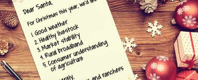 Farmers and ranchers have made their Christmas lists and checked them twice!